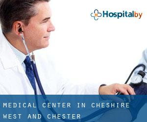 Medical Center in Cheshire West and Chester