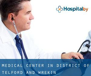 Medical Center in District of Telford and Wrekin