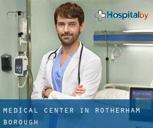 Medical Center in Rotherham (Borough)