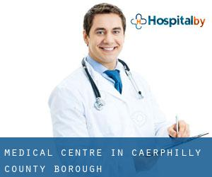 Medical Centre in Caerphilly (County Borough)