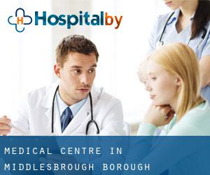 Medical Centre in Middlesbrough (Borough)
