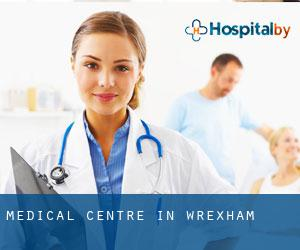 Medical Centre in Wrexham