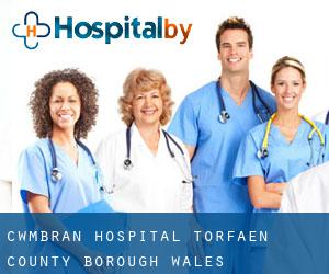 Cwmbran Hospital (Torfaen (County Borough), Wales)