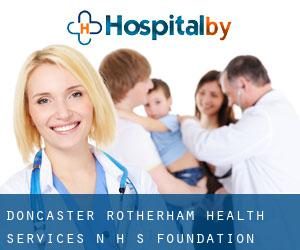 Doncaster & Rotherham Health Services N H S Foundation Trust