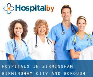 hospitals in Birmingham (Birmingham (City and Borough), England)