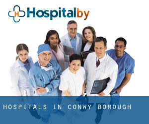 hospitals in Conwy (Borough)