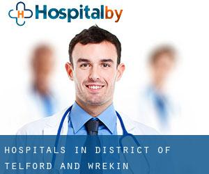 hospitals in District of Telford and Wrekin