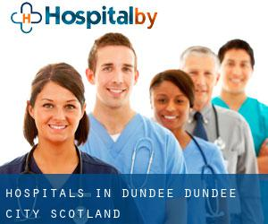 hospitals in Dundee (Dundee City, Scotland)