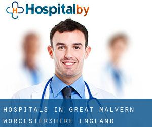 hospitals in Great Malvern (Worcestershire, England)