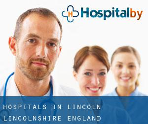 hospitals in Lincoln (Lincolnshire, England)