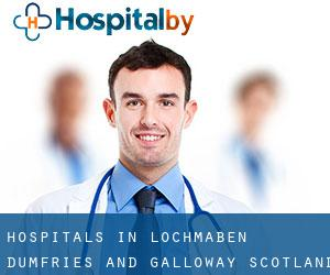 hospitals in Lochmaben (Dumfries and Galloway, Scotland)