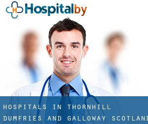 hospitals in Thornhill (Dumfries and Galloway, Scotland)