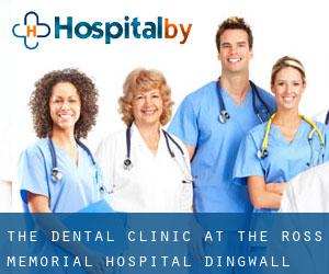 The Dental Clinic at the Ross Memorial Hospital (Dingwall)